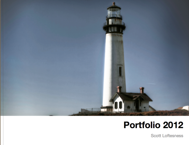 Portfolio 2012 - Scott Loftesness